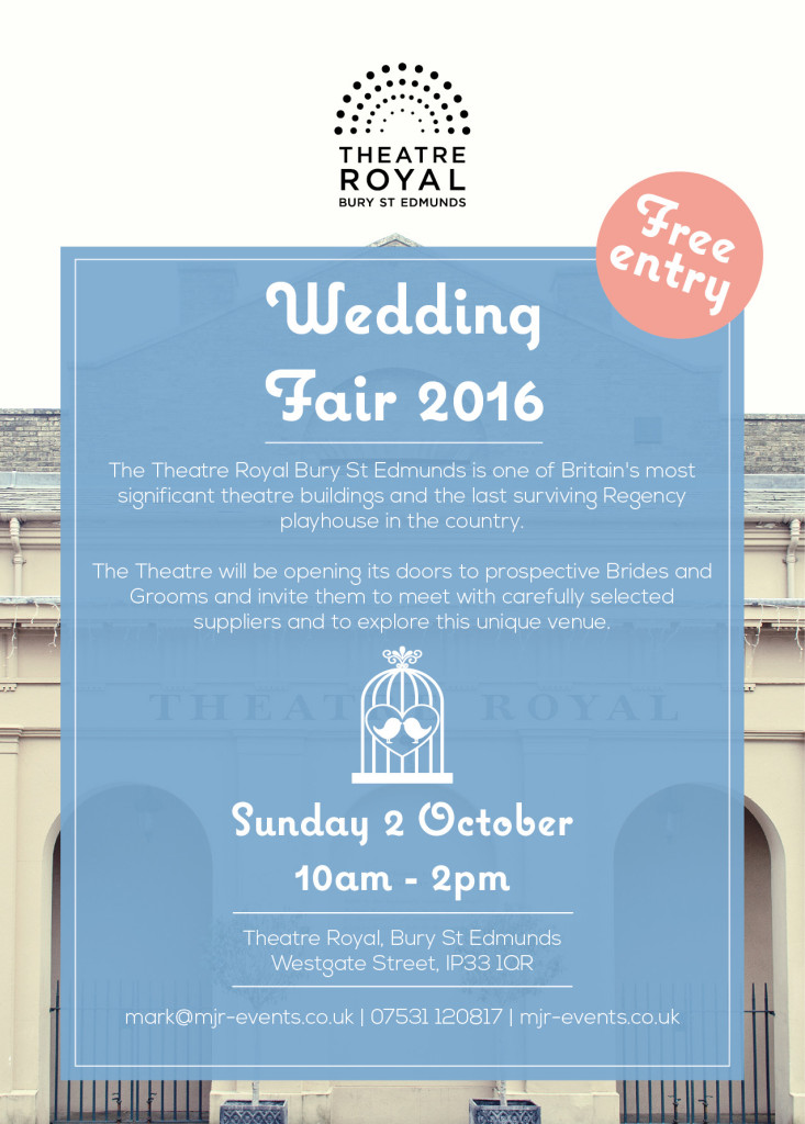 Theatre Royal Bury St Edmunds Wedding Fair 2016 - MJR Events