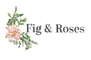 Fig and Roses