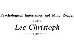Lee Christoph – Psychological Entertainer and Mind Reader